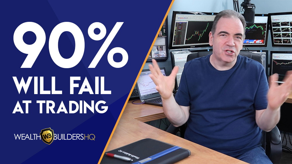 90% of New Traders Fail! Here's Why…