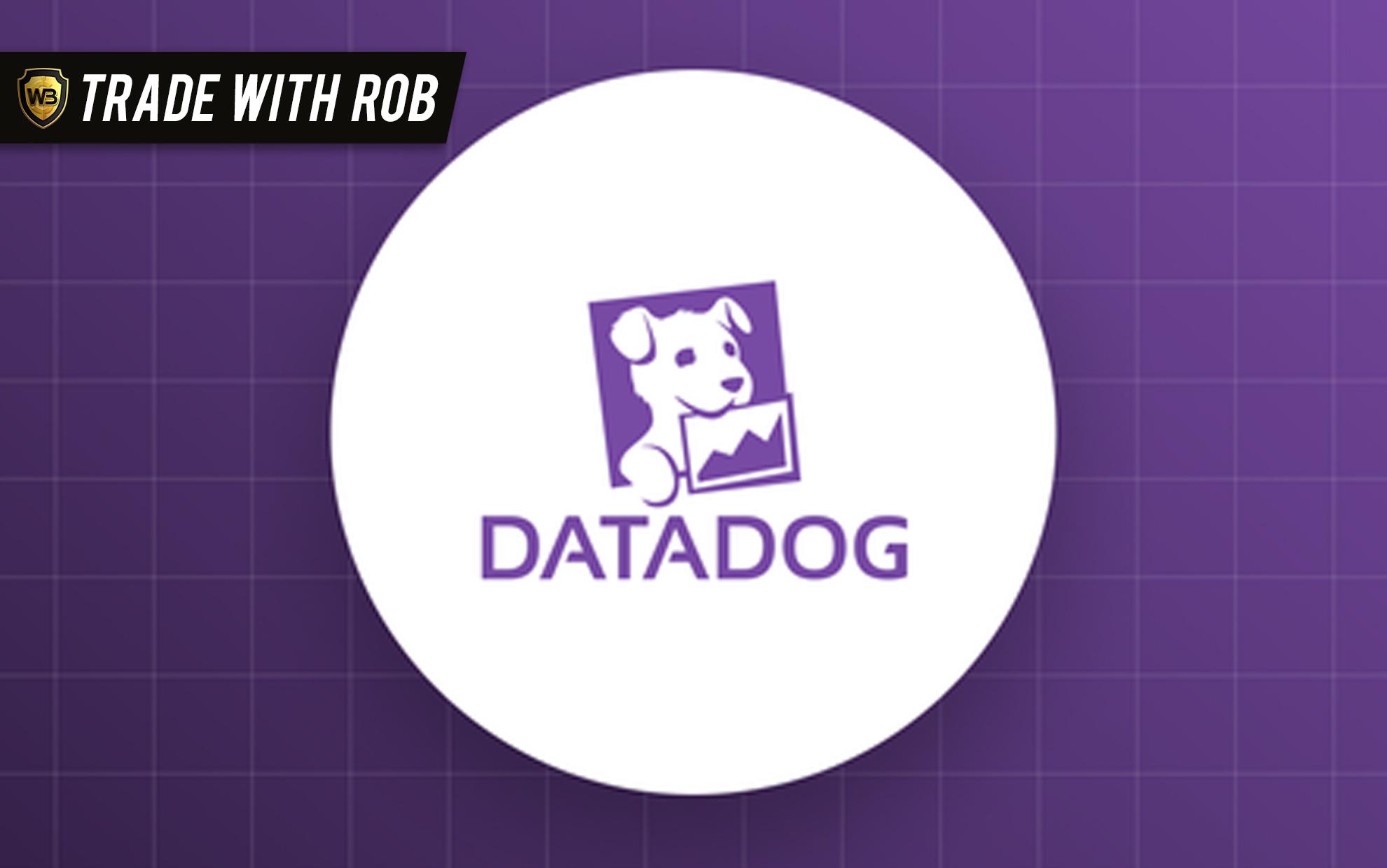 Trade With Rob 5/11/21 – DDOG